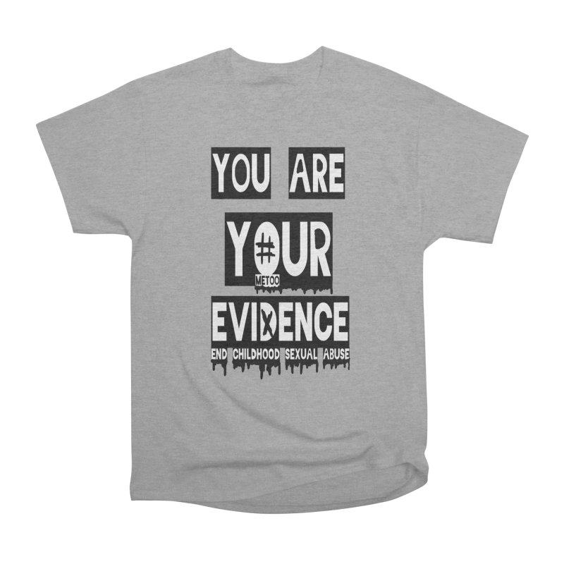 Your Own Evidence Women's Heavyweight Unisex T-Shirt by 30&3