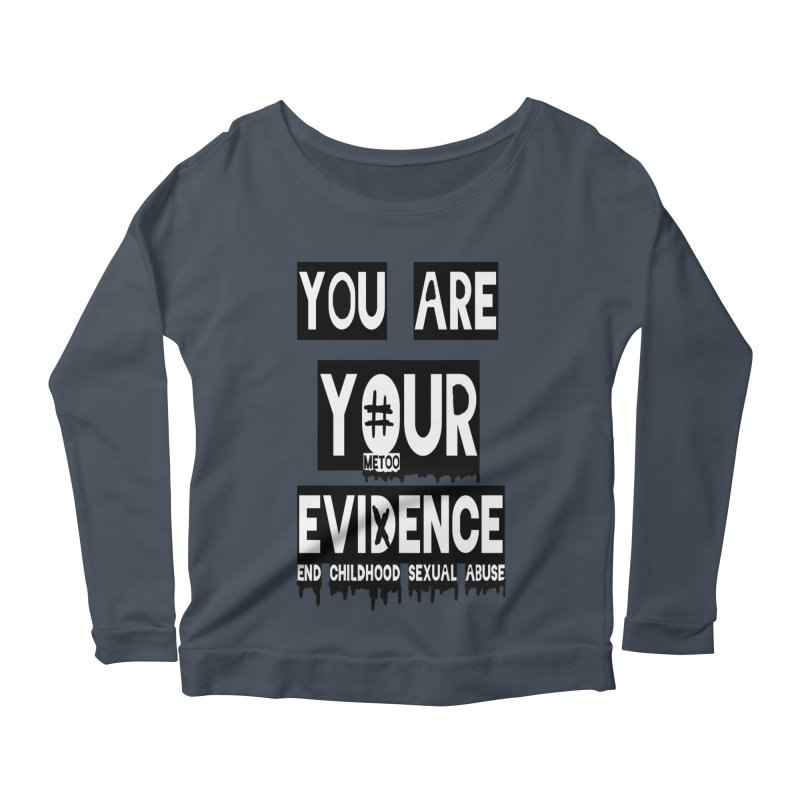 Your Own Evidence Women's Scoop Neck Longsleeve T-Shirt by 30&3