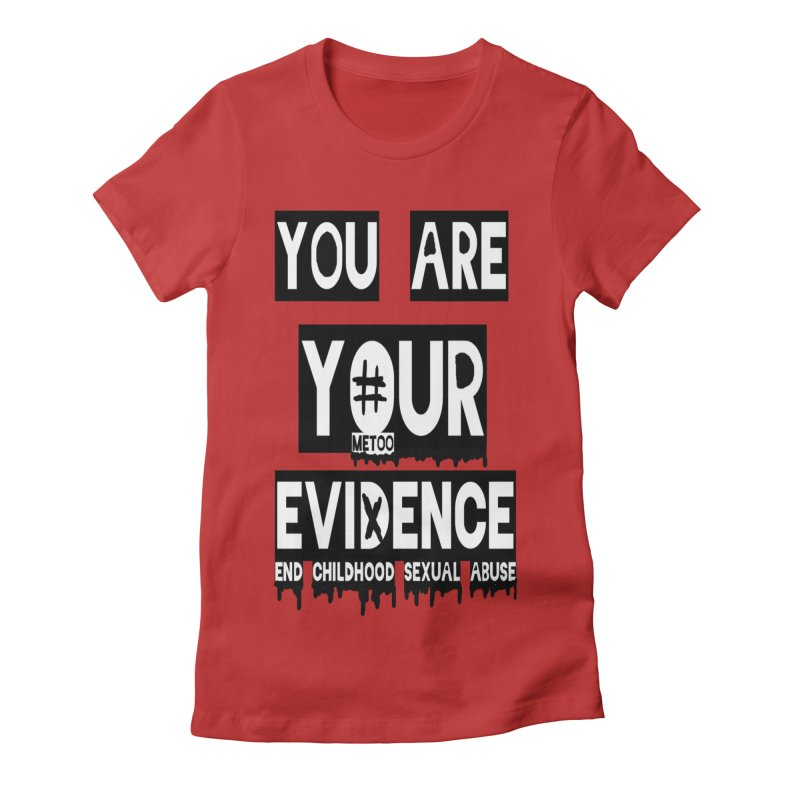 Your Own Evidence Women's Fitted T-Shirt by 30&3