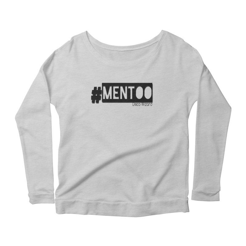 MenToo Disco Design Women's Scoop Neck Longsleeve T-Shirt by 30&3