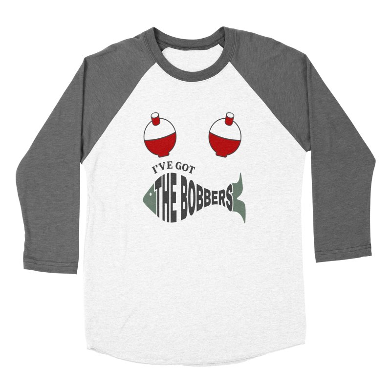 I've Got The Bobbers Women's Longsleeve T-Shirt by Divinitium's Clothing and Apparel