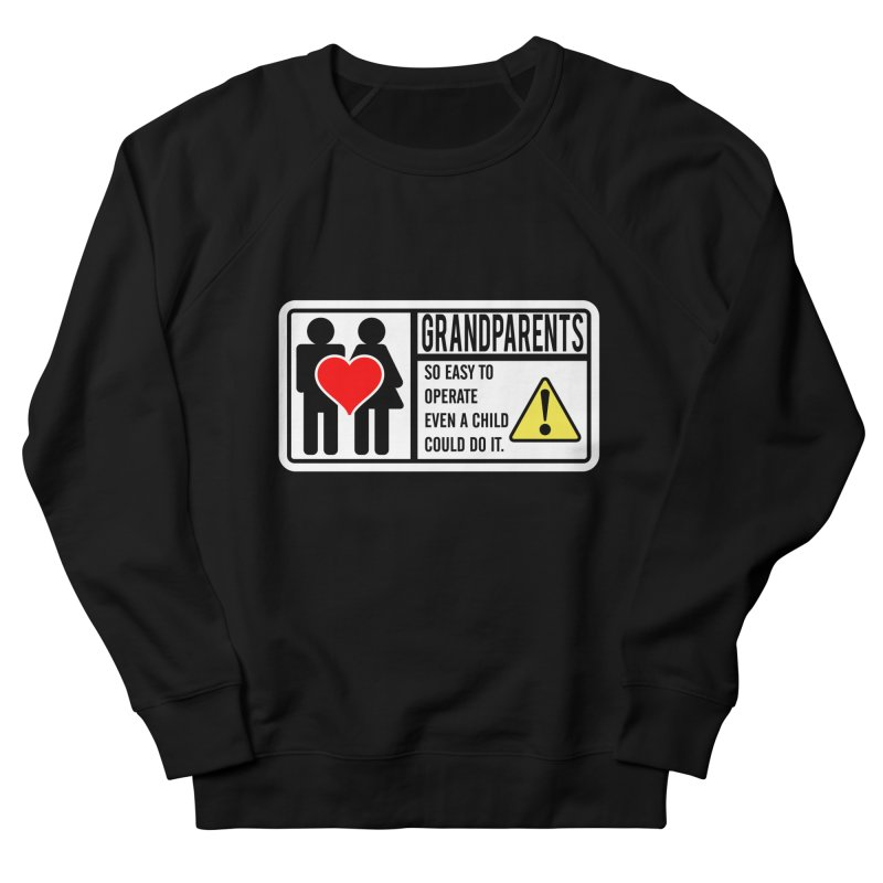 The Grandparents Men's French Terry Sweatshirt by Divinitium's Clothing and Apparel
