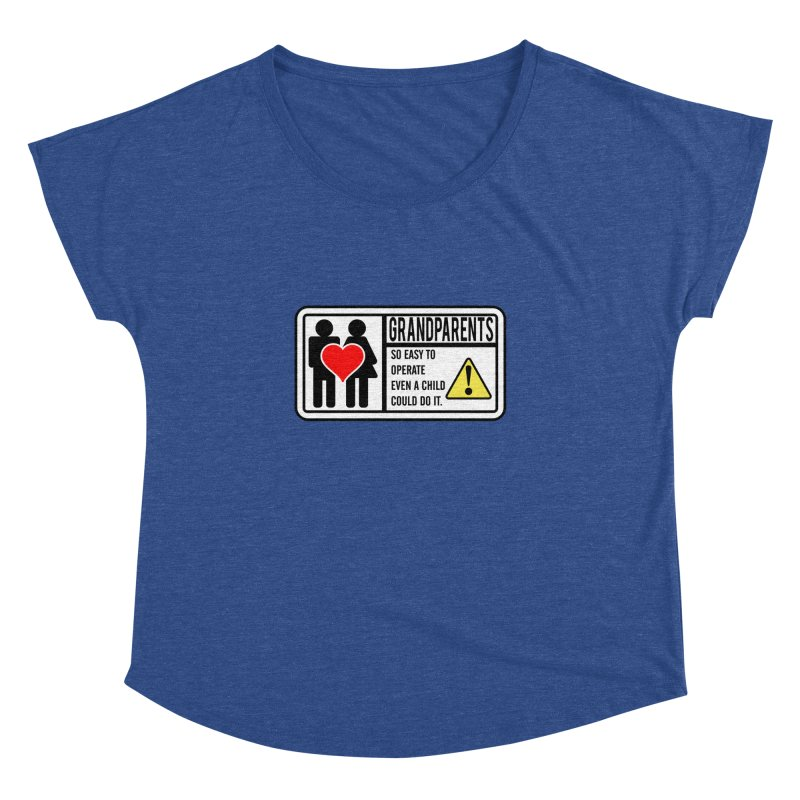 The Grandparents Women's Dolman Scoop Neck by Divinitium's Clothing and Apparel