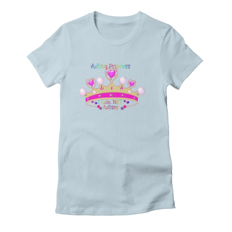 Autism Princess Women's T-Shirt by Divinitium's Clothing and Apparel