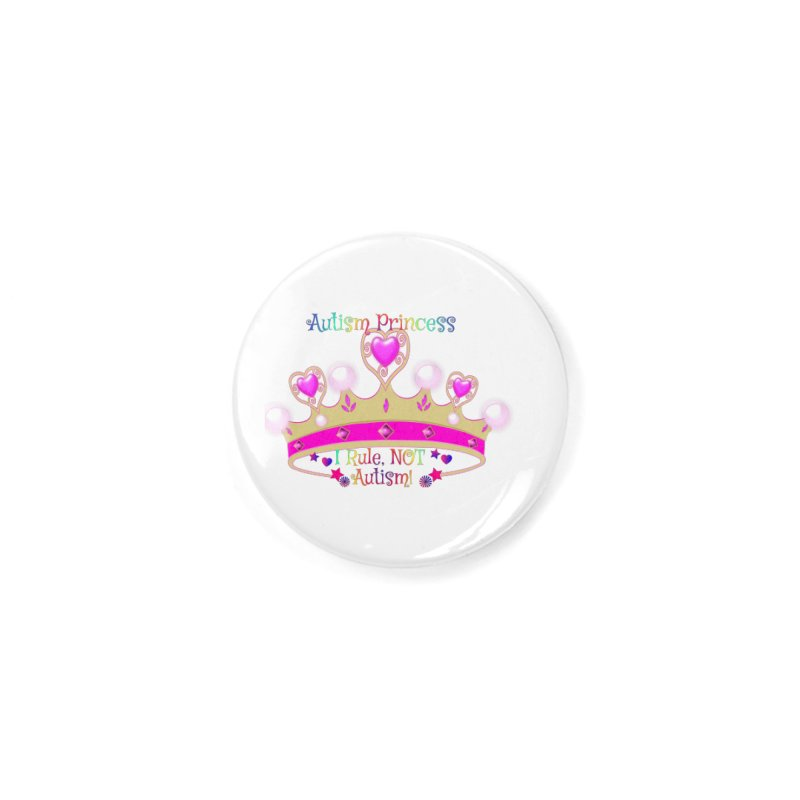 Autism Princess Accessories Button by Divinitium's Clothing and Apparel