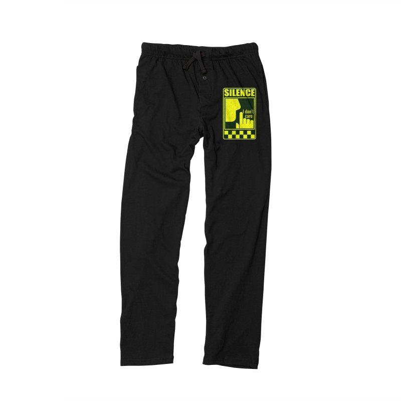 Silence I don't care Men's Lounge Pants by Divinitium's Clothing and Apparel