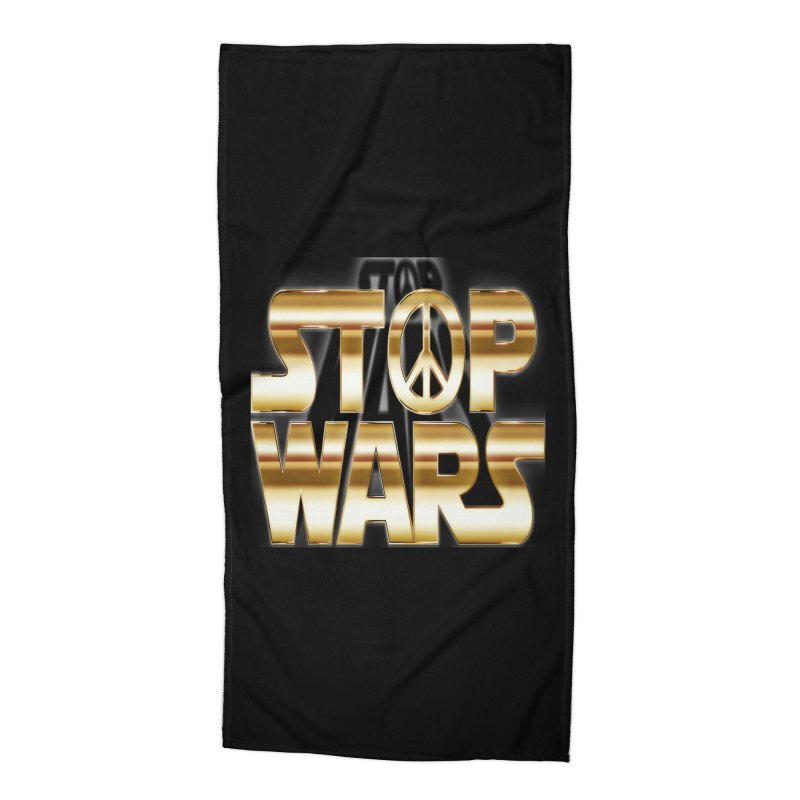 Stop Wars Accessories Beach Towel by Divinitium's Clothing and Apparel