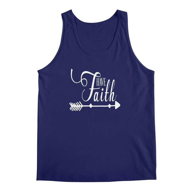 Have Faith (White Lettering) Men's Regular Tank by Divinitium's Clothing and Apparel