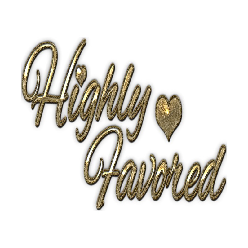 Highly Favored by Divinitium's Clothing and Apparel