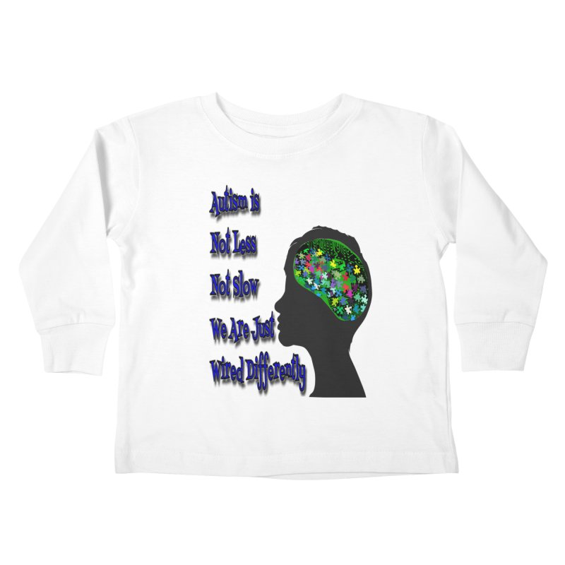 Autism Is Not...(Blue Lettering) Kids Toddler Longsleeve T-Shirt by Divinitium's Clothing and Apparel