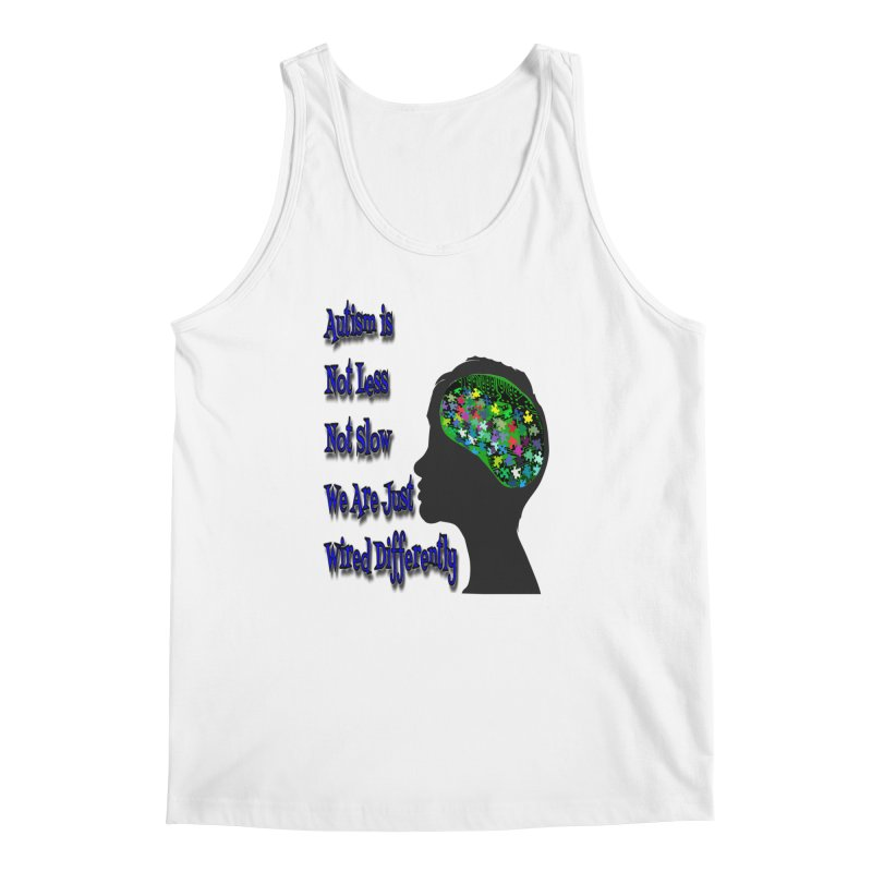 Autism Is Not...(Blue Lettering) Men's Regular Tank by Divinitium's Clothing and Apparel