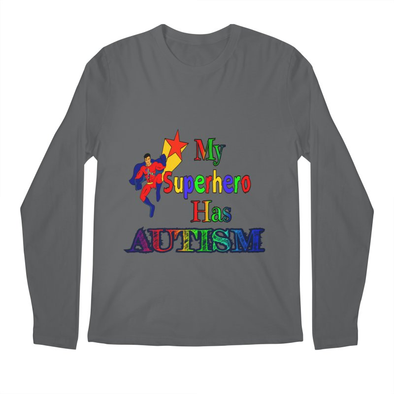 My Superhero Has Autism Men's Longsleeve T-Shirt by Divinitium's Clothing and Apparel