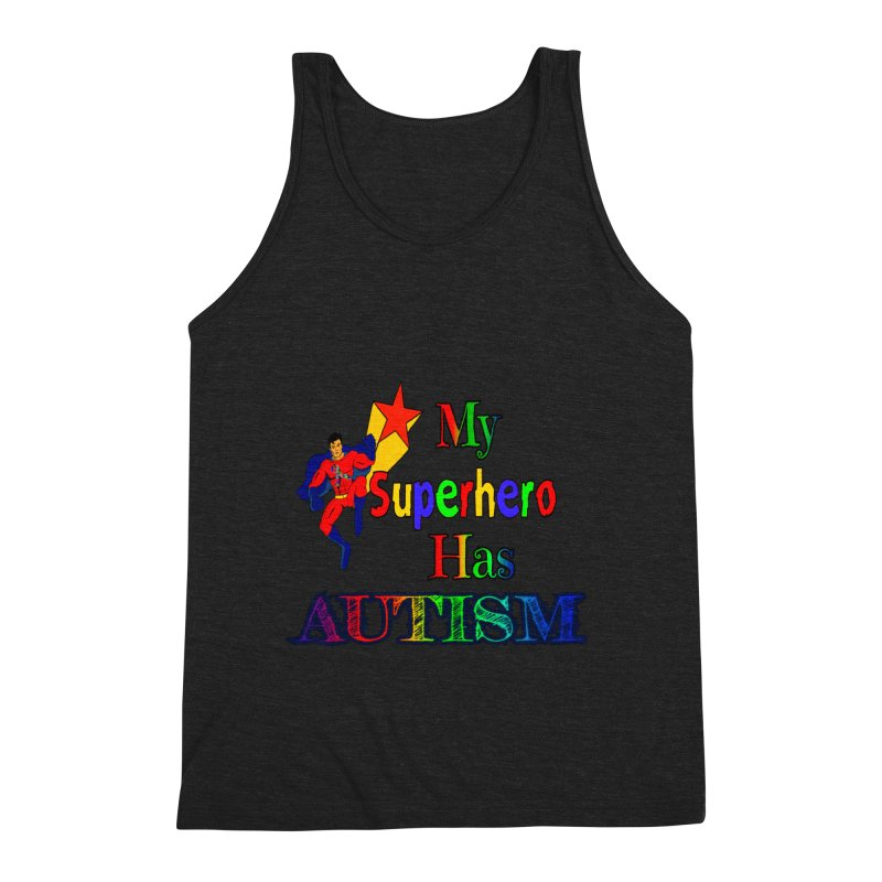 My Superhero Has Autism Men's Tank by Divinitium's Clothing and Apparel