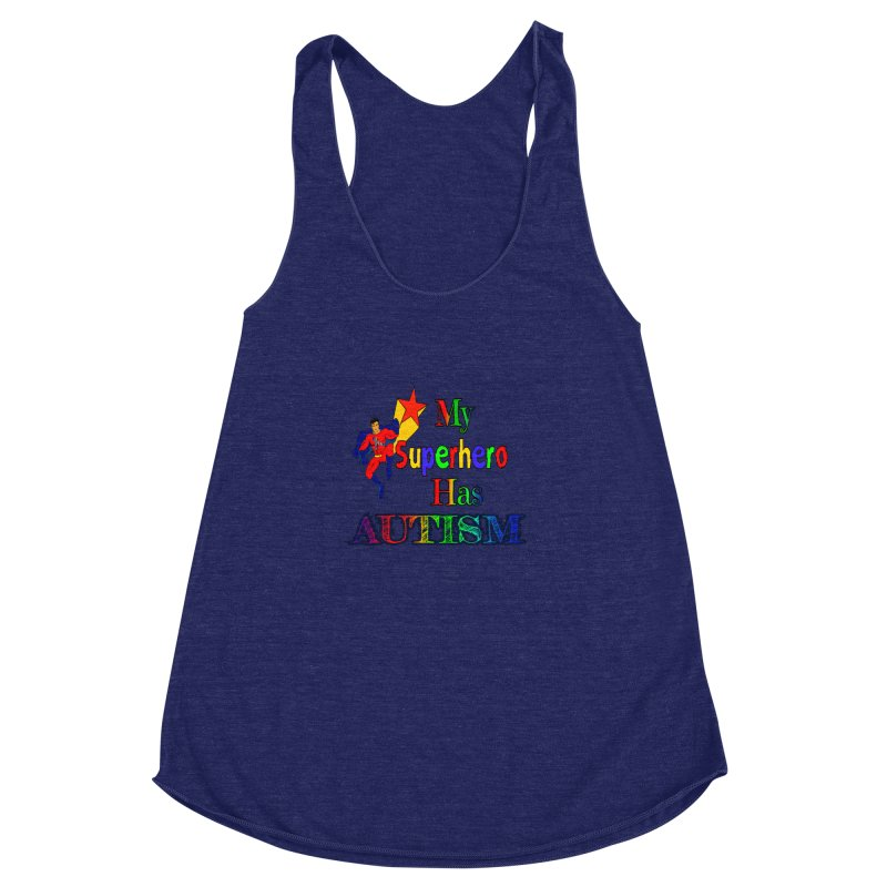My Superhero Has Autism Women's Racerback Triblend Tank by Divinitium's Clothing and Apparel
