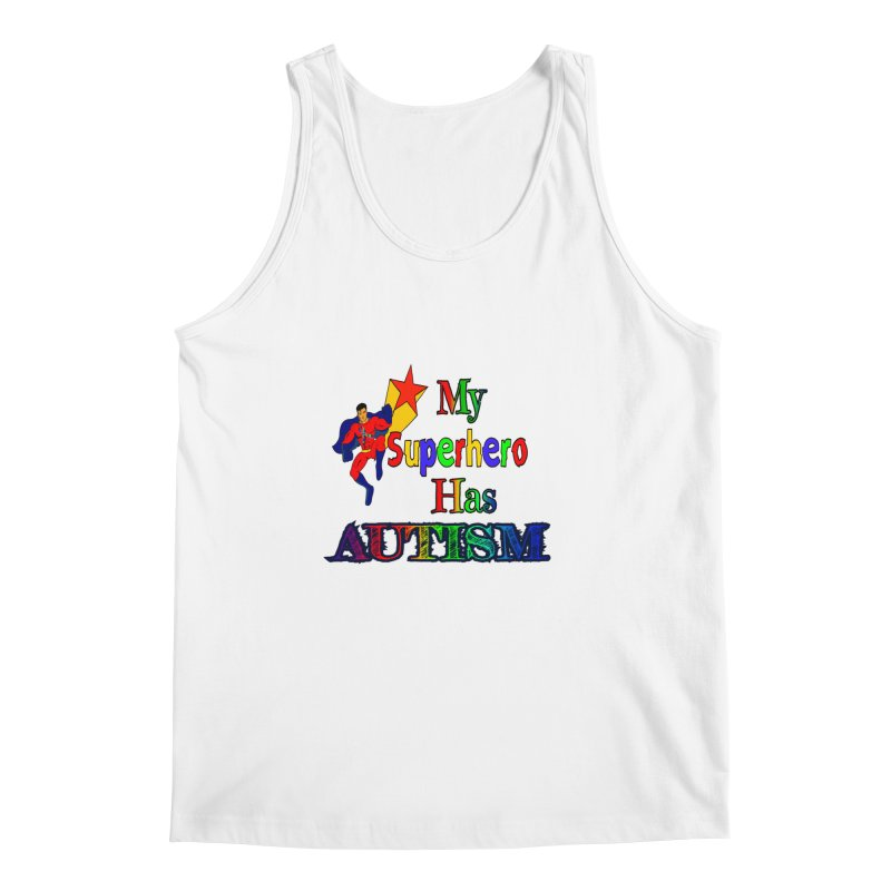 My Superhero Has Autism Men's Regular Tank by Divinitium's Clothing and Apparel