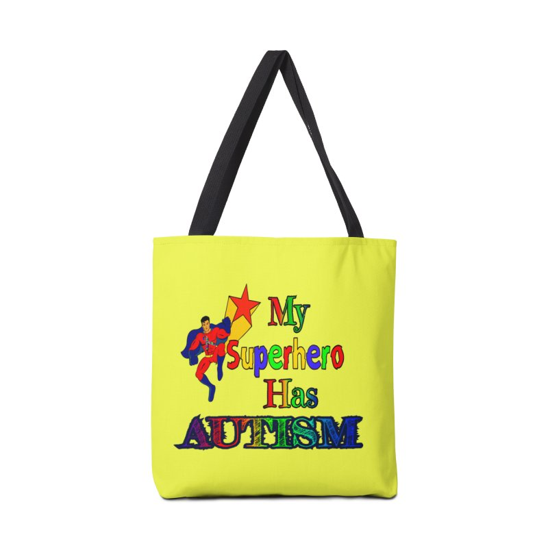 My Superhero Has Autism Accessories Bag by Divinitium's Clothing and Apparel