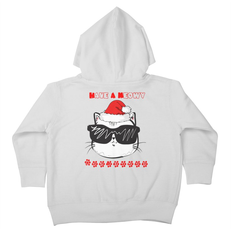 Have A Meowy Christmas Kids Toddler Zip-Up Hoody by Divinitium's Clothing and Apparel