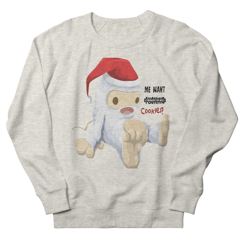 Me Want Cookies Men's French Terry Sweatshirt by Divinitium's Clothing and Apparel