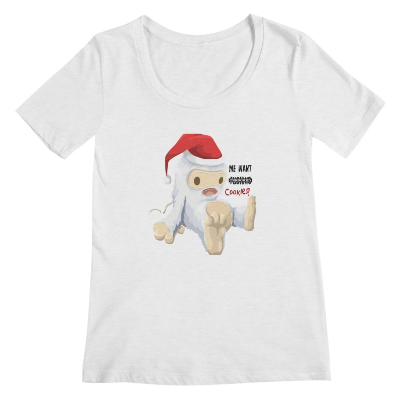 Me Want Cookies Women's Regular Scoop Neck by Divinitium's Clothing and Apparel