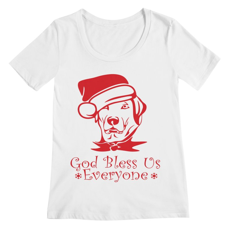 God Bless Us Everyone Women's Regular Scoop Neck by Divinitium's Clothing and Apparel