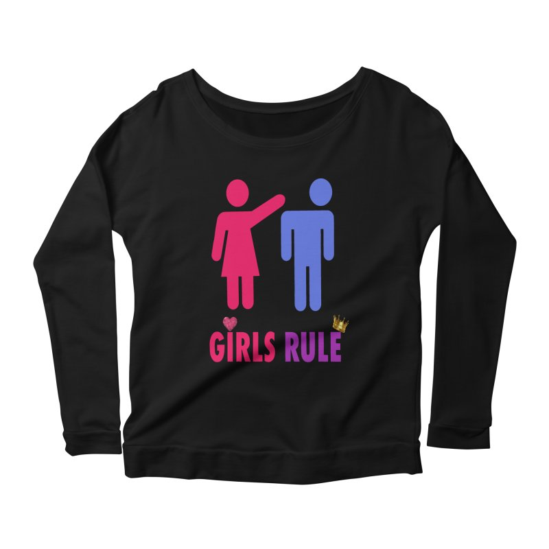 Girls Rule Women's Scoop Neck Longsleeve T-Shirt by Divinitium's Clothing and Apparel