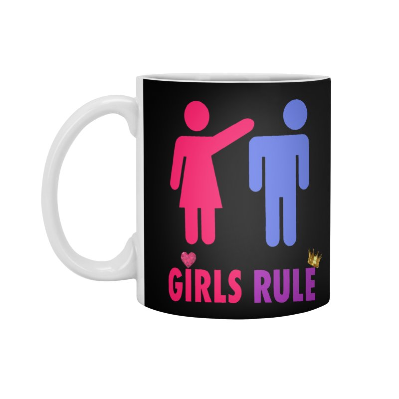 Girls Rule Accessories Mug by Divinitium's Clothing and Apparel
