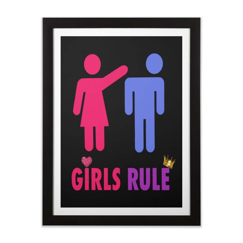 Girls Rule Home Framed Fine Art Print by Divinitium's Clothing and Apparel