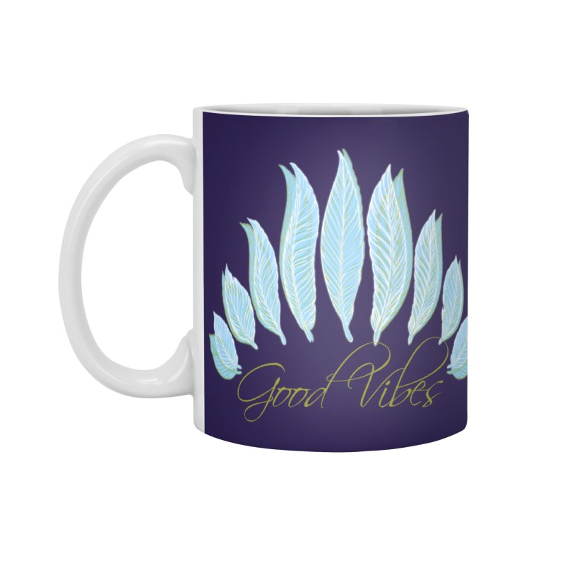 Good Vibes Accessories Mug by Divinitium's Clothing and Apparel