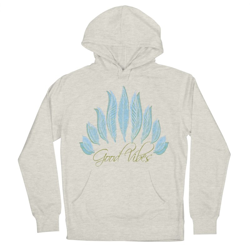 Good Vibes Men's French Terry Pullover Hoody by Divinitium's Clothing and Apparel