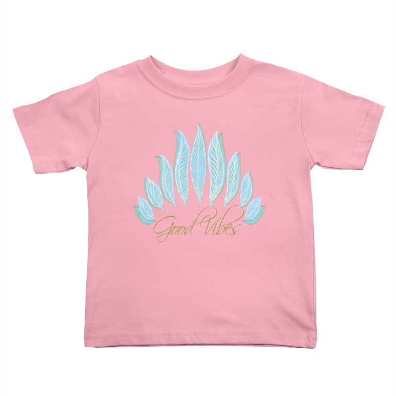 Good Vibes Kids Toddler T-Shirt by Divinitium's Clothing and Apparel