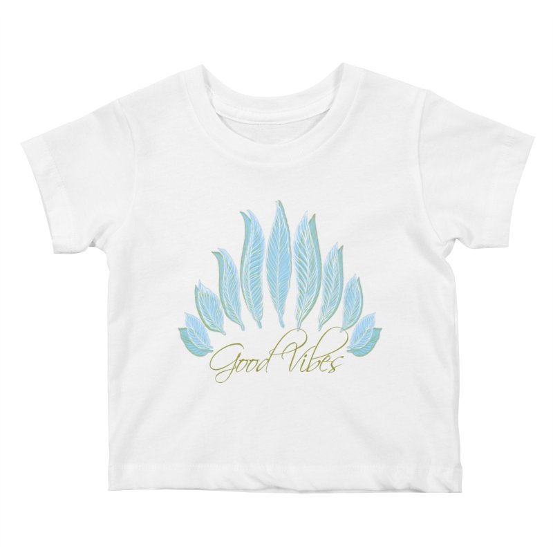 Good Vibes Kids Baby T-Shirt by Divinitium's Clothing and Apparel