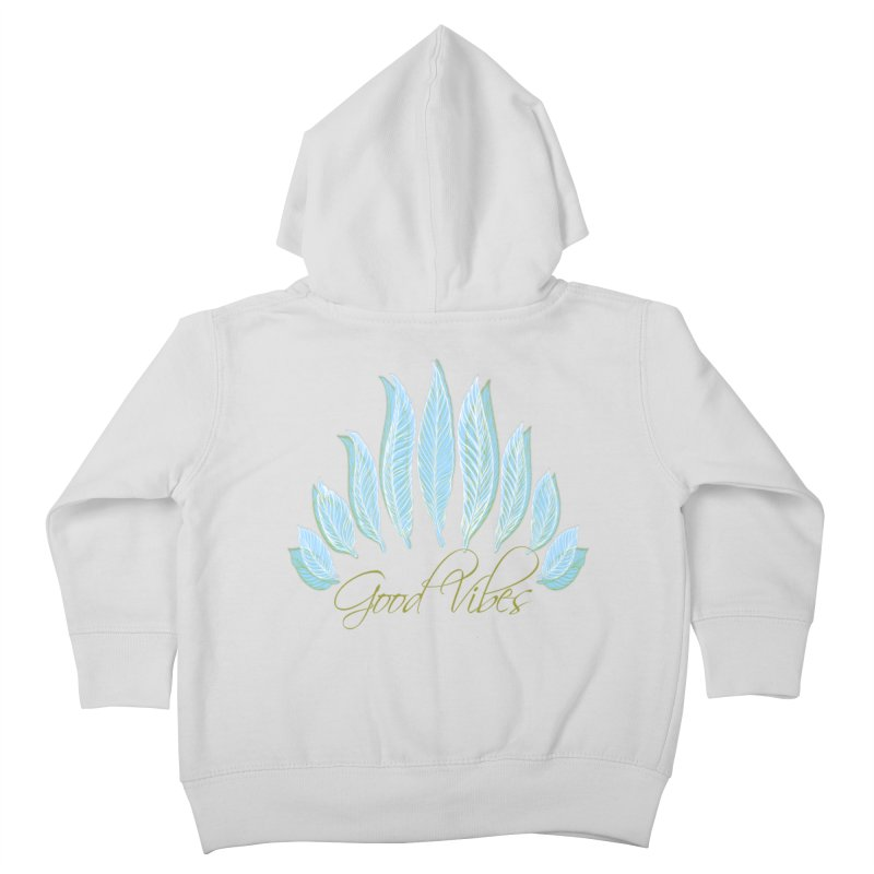 Good Vibes Kids Toddler Zip-Up Hoody by Divinitium's Clothing and Apparel