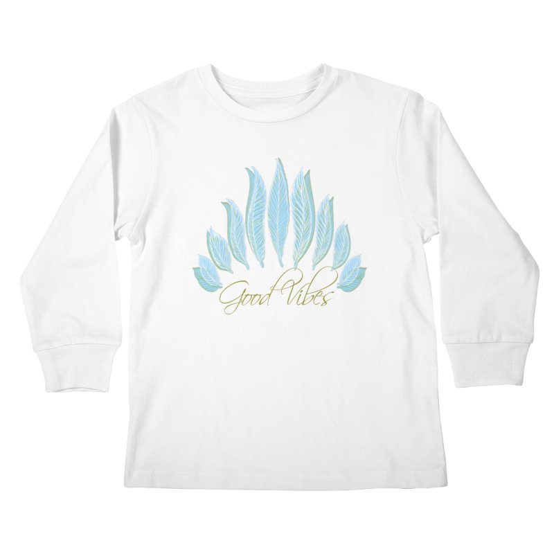 Good Vibes Kids Longsleeve T-Shirt by Divinitium's Clothing and Apparel