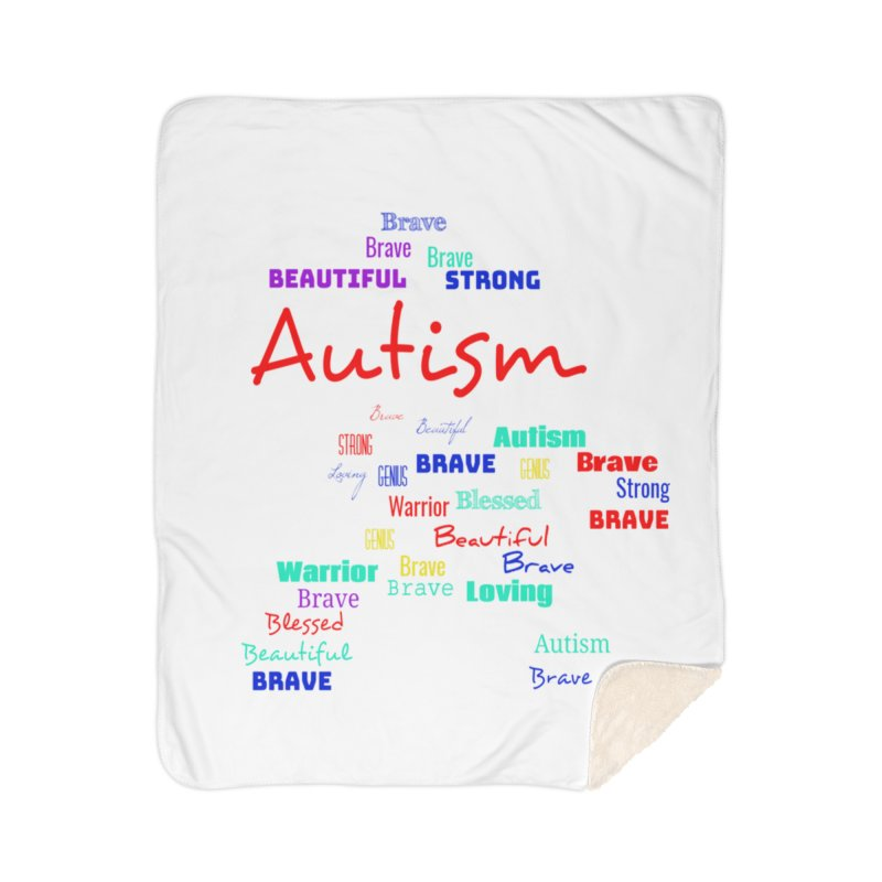 Beautiful Strong Autism Home Sherpa Blanket Blanket by Divinitium's Clothing and Apparel