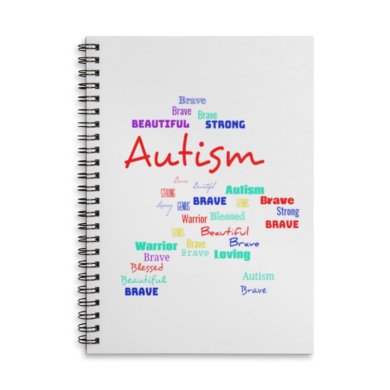 Beautiful Strong Autism Accessories Lined Spiral Notebook by Divinitium's Clothing and Apparel