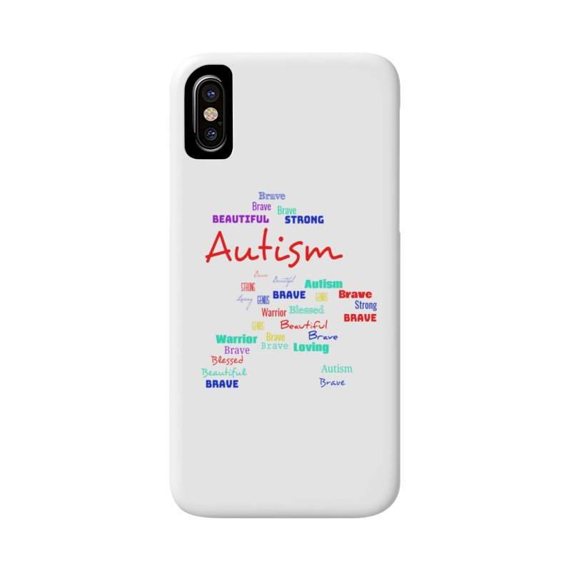 Beautiful Strong Autism Accessories Phone Case by Divinitium's Clothing and Apparel
