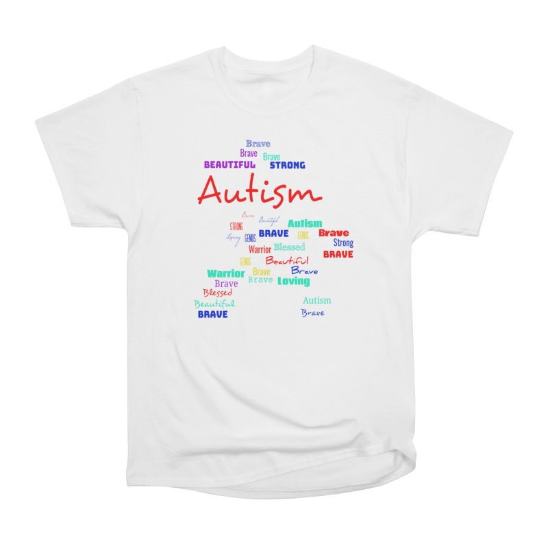 Beautiful Strong Autism Women's Heavyweight Unisex T-Shirt by Divinitium's Clothing and Apparel