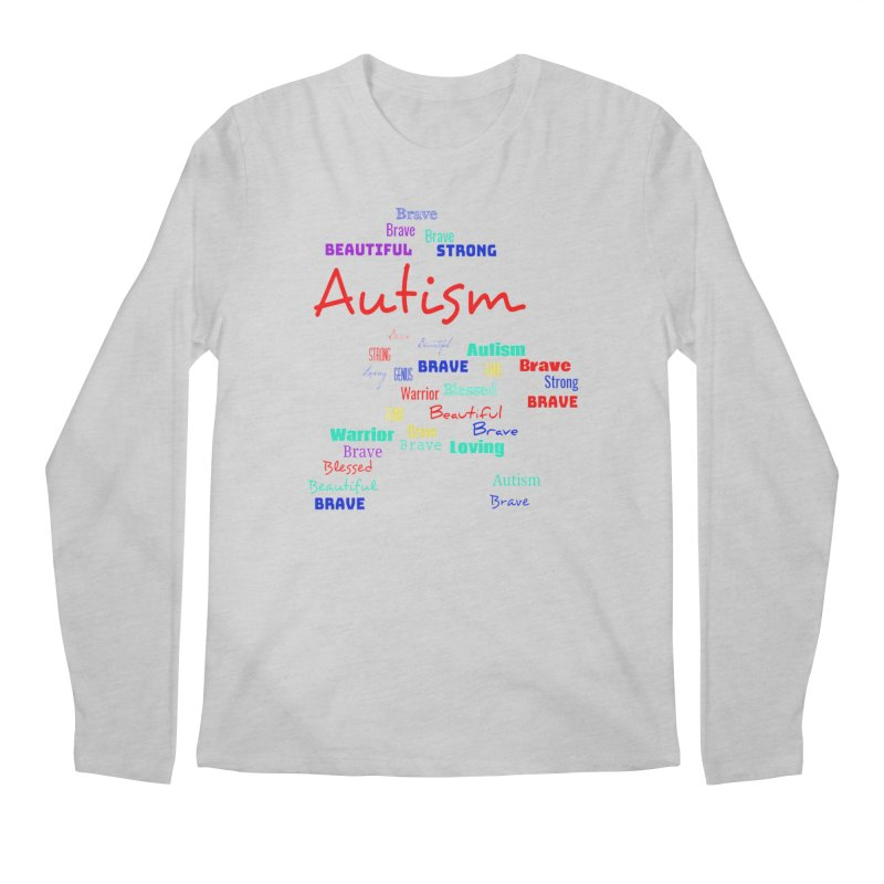 Beautiful Strong Autism Men's Regular Longsleeve T-Shirt by Divinitium's Clothing and Apparel