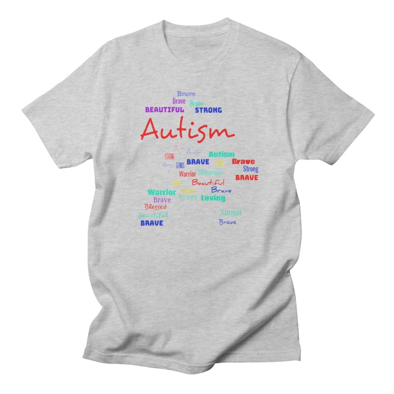 Beautiful Strong Autism Women's Regular Unisex T-Shirt by Divinitium's Clothing and Apparel