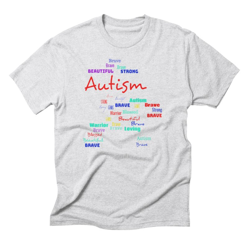 Beautiful Strong Autism Men's Triblend T-Shirt by Divinitium's Clothing and Apparel