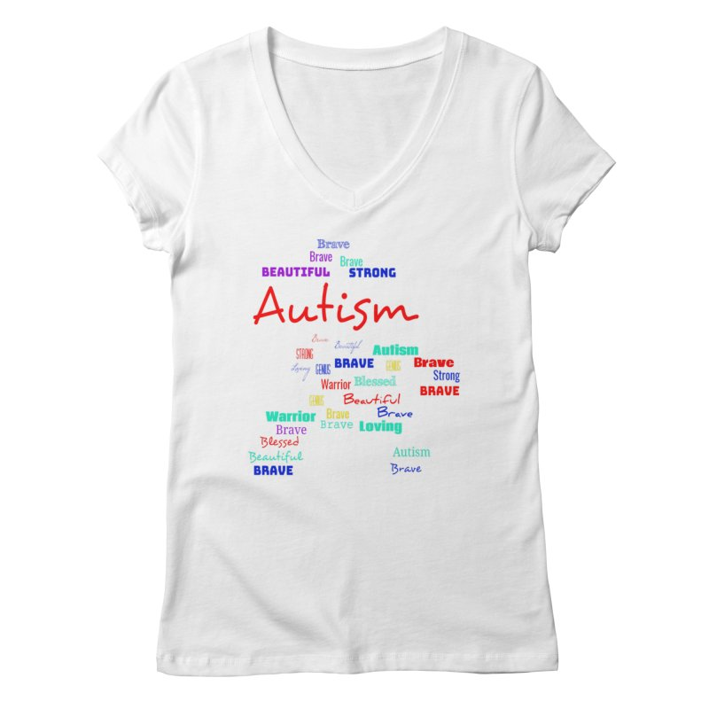 Beautiful Strong Autism Women's Regular V-Neck by Divinitium's Clothing and Apparel