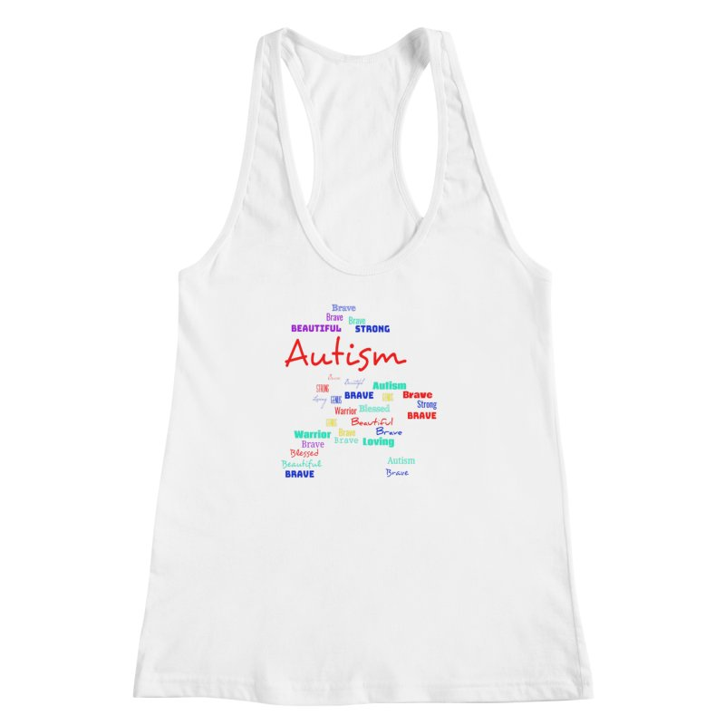Beautiful Strong Autism Women's Racerback Tank by Divinitium's Clothing and Apparel