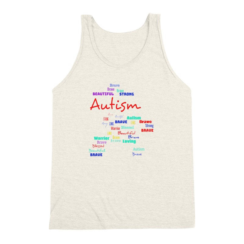 Beautiful Strong Autism Men's Triblend Tank by Divinitium's Clothing and Apparel