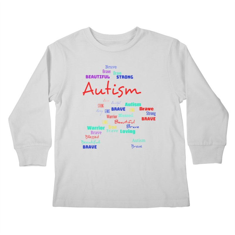 Beautiful Strong Autism Kids Longsleeve T-Shirt by Divinitium's Clothing and Apparel