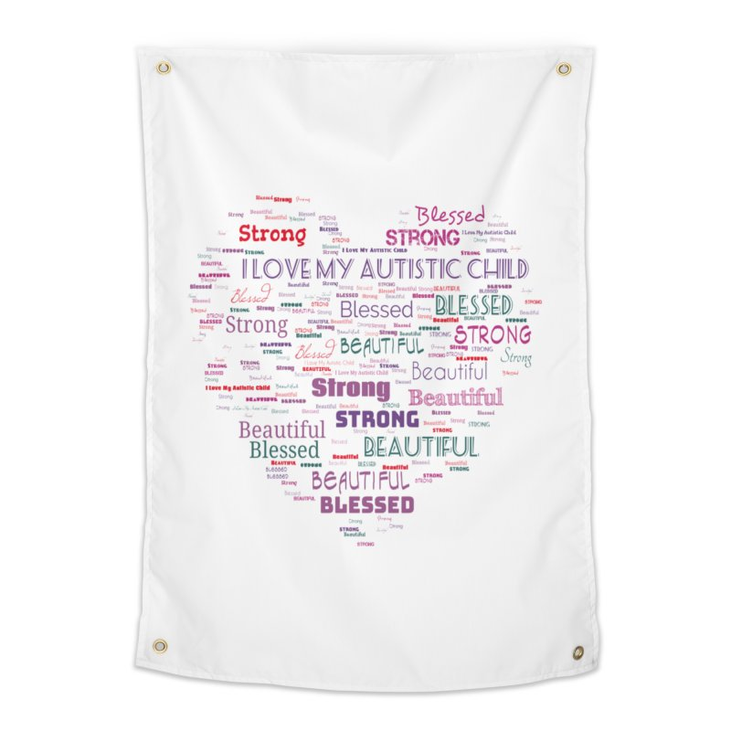 I Love My Autistic Child Home Tapestry by Divinitium's Clothing and Apparel