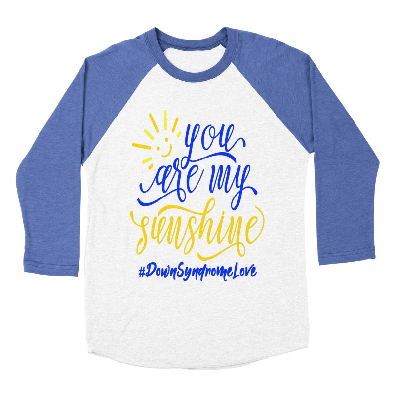 YOU ARE MY SUNSHINE DOWN SYNDROME LOVE Men's Longsleeve T-Shirt by Divinitium's Clothing and Apparel
