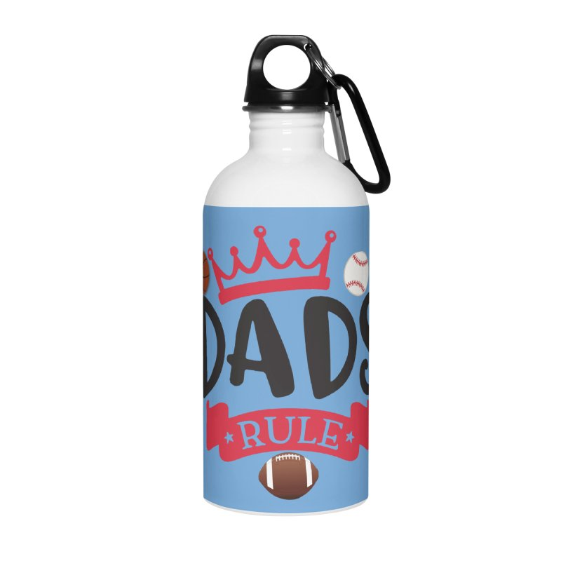 Dads Rule Accessories Water Bottle by Divinitium's Clothing and Apparel