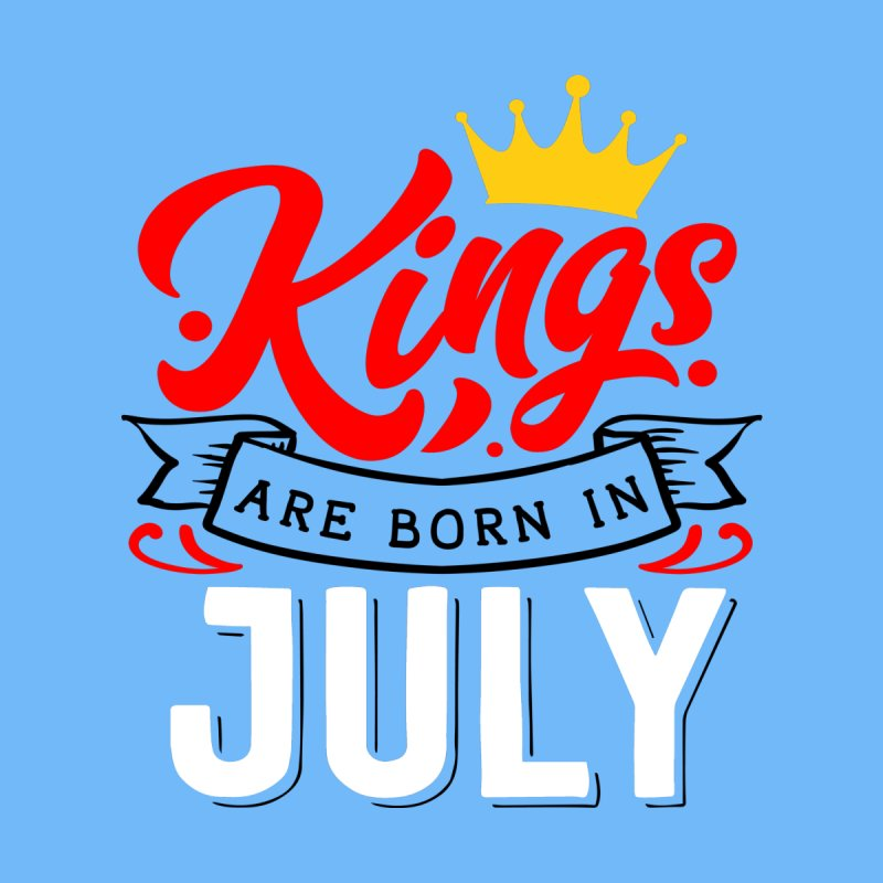 Kings Are born In July Accessories Mug by Divinitium's Clothing and Apparel