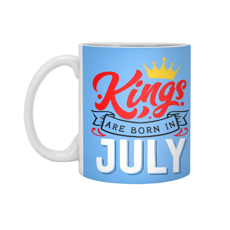 Kings Are born In July Accessories Standard Mug by Divinitium's Clothing and Apparel