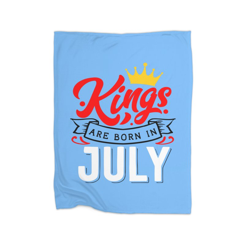 Kings Are born In July Home Fleece Blanket Blanket by Divinitium's Clothing and Apparel